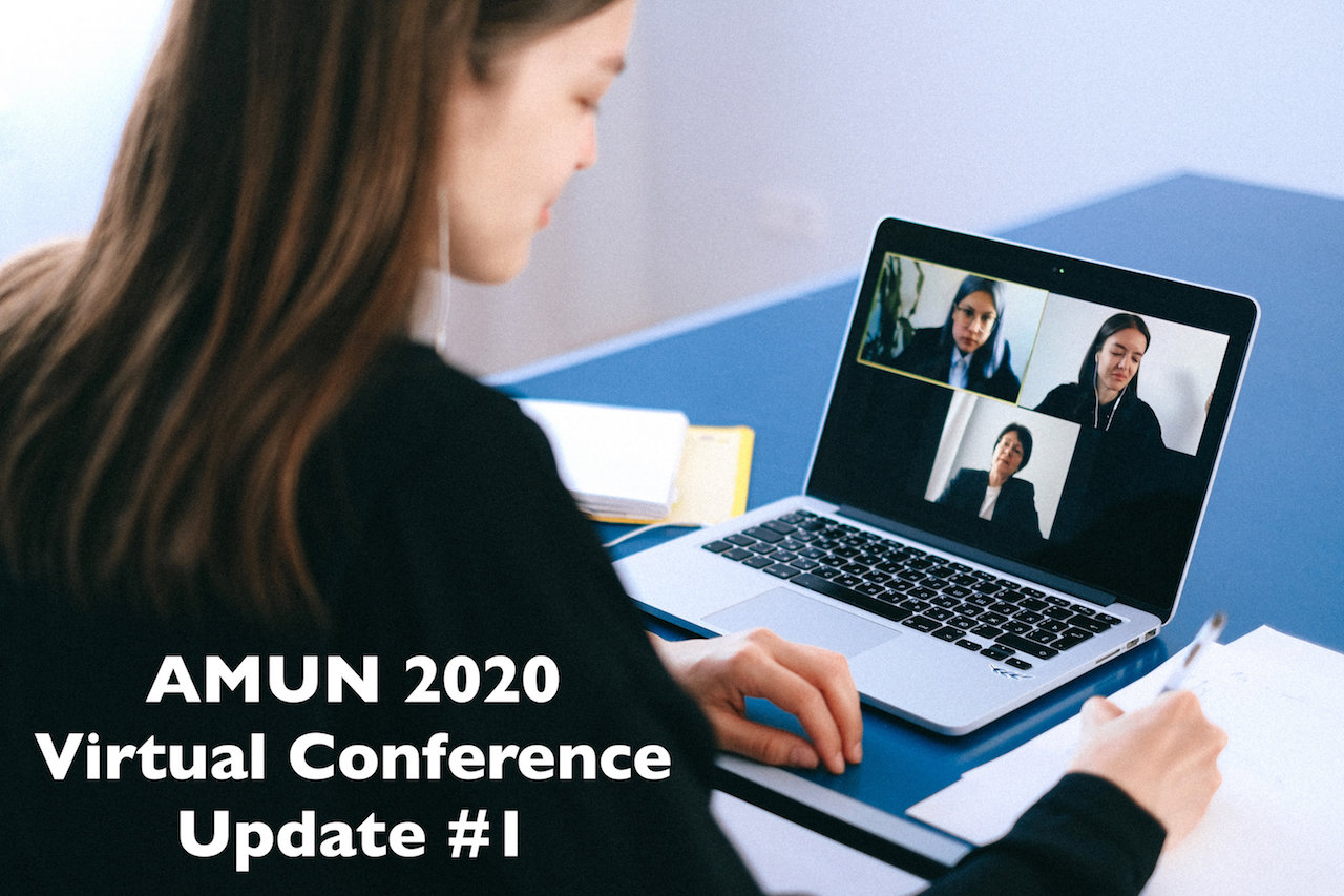 AMUN Virtual Conference Updates